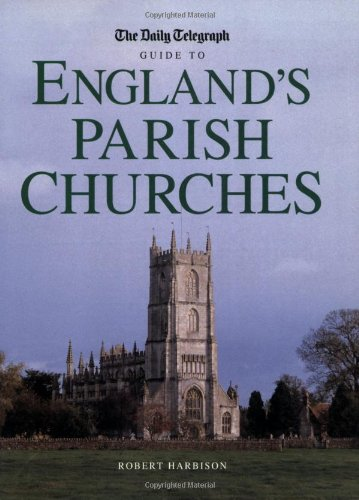 9781845130664: The Daily Telegraph Guide to England's Parish Churches
