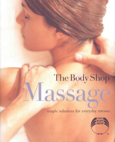 9781845130763: Massage: Simple Solutions for Everyday Stresses