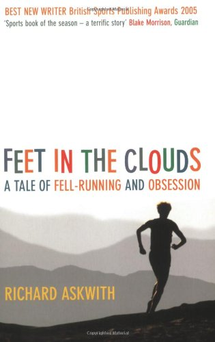 9781845130824: Feet in the Clouds: A Tale of Fell-Running and Obsession