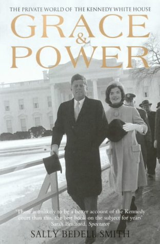 9781845130862: Grace and Power: The Private World of the Kennedy White House