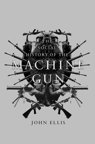 9781845130879: A Social History of the Machine Gun