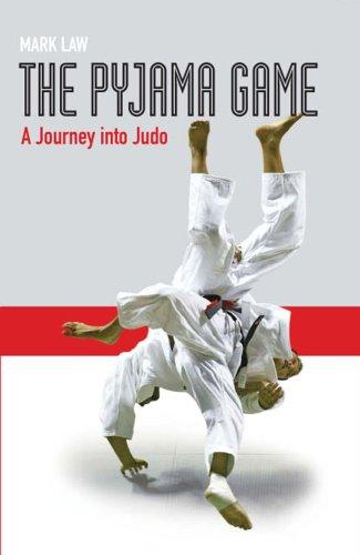9781845130909: The Pyjama Game: A Journey into Judo