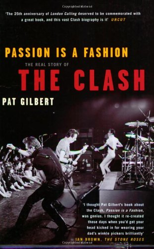 "9781845131135: Passion is a Fashion: The Real Story of the ""Clash"""