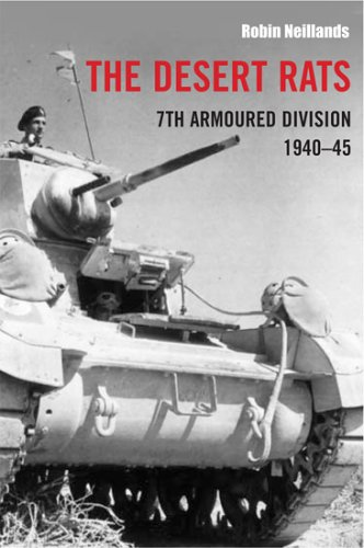 9781845131159: The Desert Rats: 7th Armoured Division 1940-1945