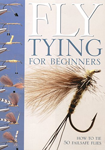 Fly-tying for Beginners: How to Tie 50 Failsafe Flies (9781845131180) by Peter Gathercole