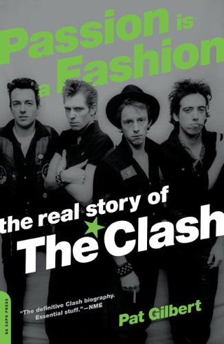 9781845131197: Passion Is A Fashion: The Real Story of The Clash