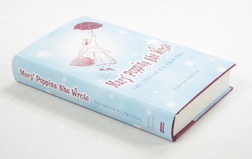 9781845131265: Mary Poppins She Wrote: The Life of P.L.Travers