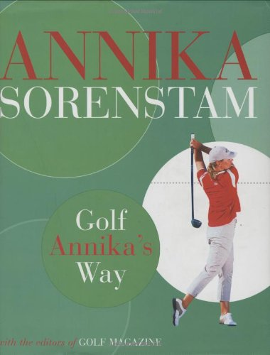 9781845131272: Golf Annika's Way