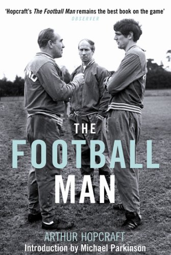9781845131418: The Football Man: People and Passions in Soccer