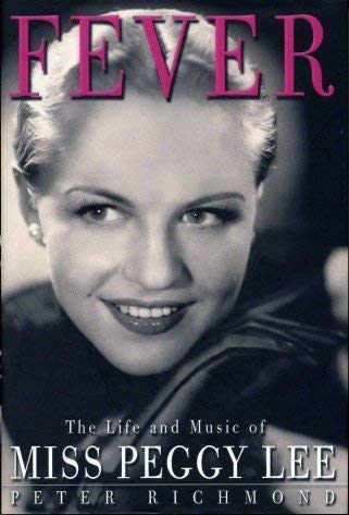 9781845131753: Fever: The Life and Music of Miss Peggy Lee