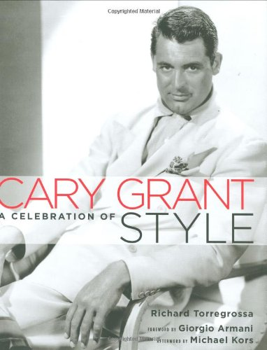 9781845131906: Cary Grant: A Celebration of Style