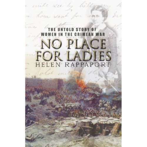 9781845132200: No Place for Ladies: The Untold Story of Women in the Crimean War