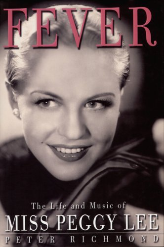 9781845132293: Fever: the Life and Music of Miss Peggy Lee