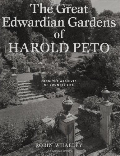 """9781845132354: The Great Edwardian Gardens of Harold Peto: From the Archives of """"Country Life"""" (Country Life)"""