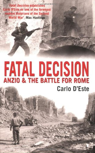 9781845132422: Fatal Decision: Anzio and the Battle for Rome