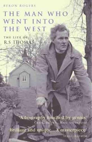 9781845132507: The Man Who Went Into the West