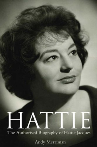 9781845132576: Hattie Jacques: The Authorised Biography of Hattie Jacques