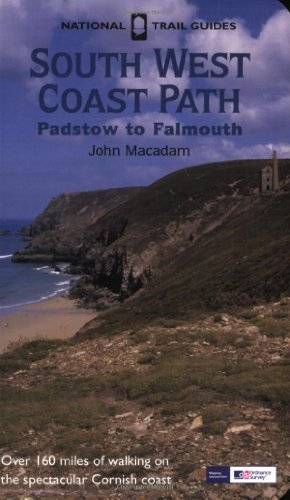 South West Coast Path: Padstow to Falmouth (National Trail Guide) (9781845132705) by John Macadam