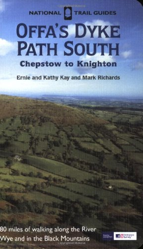 Offa's Dyke Path South 2007: Chepstow to Knighton (National Trail Guides) (1845132742) by Kay, Ernie; Kay, Kathie; Richards, Mark