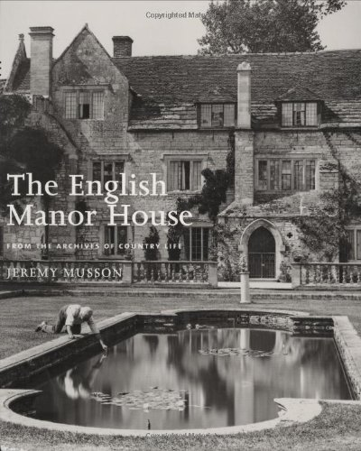 English Manor Houses: From the Archives of: Jeremy Musson (Autor)