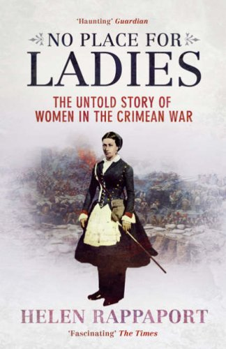 9781845133146: No Place for Ladies: The Untold Story of Women in the Crimean War