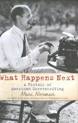 9781845133245: What Happens Next: A History of American Screenwriting