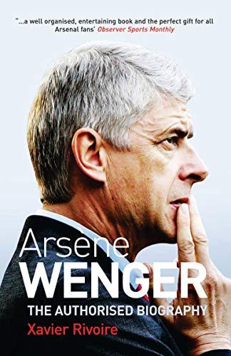 9781845133399: Arsene Wenger: The Biography