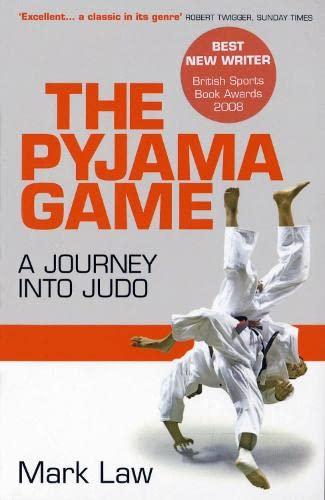 9781845133498: The Pyjama Game: A Journey into Judo