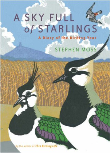 9781845133535: A Sky Full of Starlings: A Diary of the Birding Year: A Diary of a Birding Year