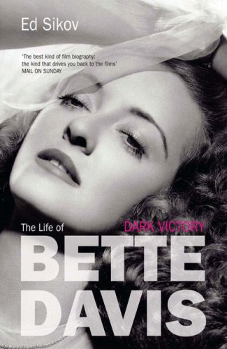 9781845133658: Dark Victory: The Life of Bette Davis