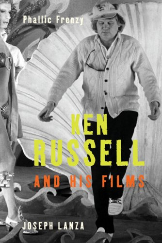 9781845133733: Phallic Frenzy: Ken Russell and His Films