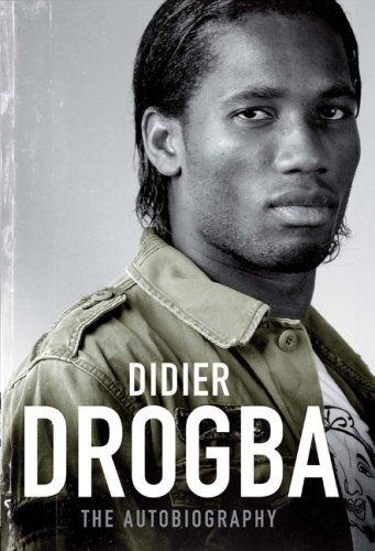 9781845133887: Didier Drogba: The Autobiography