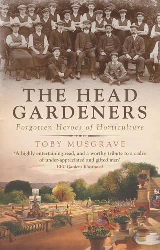 The Head Gardeners: Musgrave, Toby