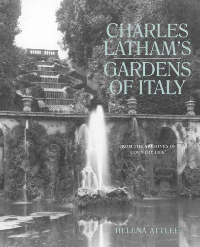 The Gardens of Italy. From the Archives of Country Life