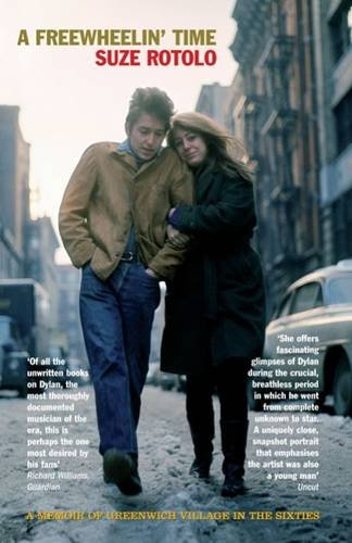 9781845134433: A Freewheelin' Time: A Memoir of Greenwich Village in the Sixties