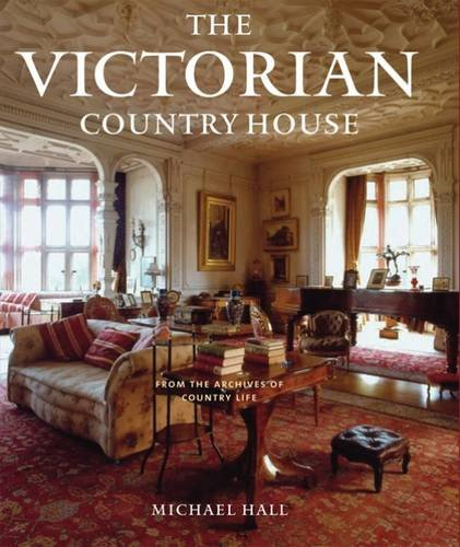 9781845134570: The Victorian Country House