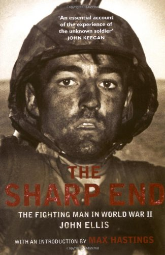 9781845134594: The Sharp End: The Fighting Man in World War II