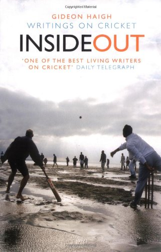 9781845134723: Inside Out: Writings On Cricket