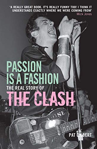 9781845134822: Passion is a Fashion: The Real Story of the Clash