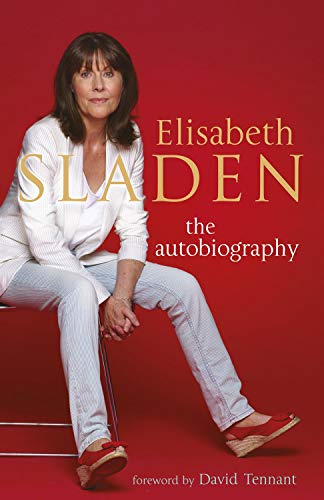 9781845134884: Elisabeth Sladen: The Autobiography