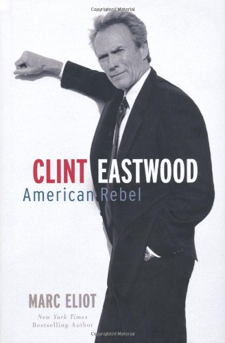 9781845135034: American Rebel: The Life of Clint Eastwood