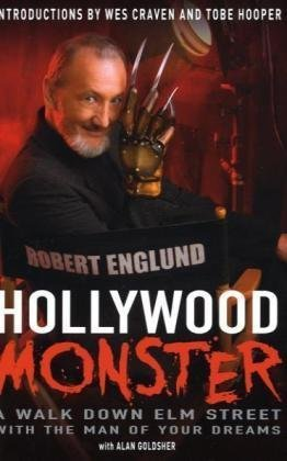 9781845135058: Hollywood Monster: A Walk Down Elm Street with the Man of Your Dreams