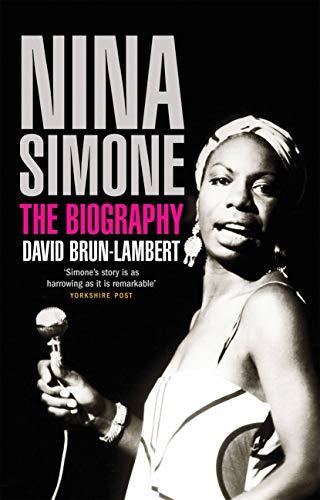 Nina Simone: The Biography: Brun-Lambert, David