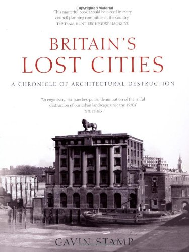 9781845135232: Britain's Lost Cities: A Chronicle of Architectural Destruction