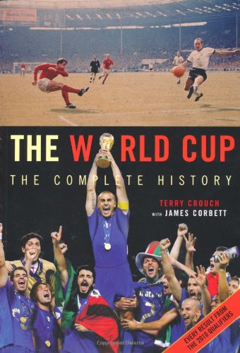 9781845135270: The World Cup: The Complete History