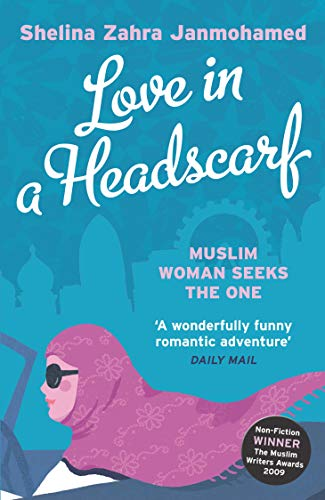 9781845135492: Love in a Headscarf: Muslim Woman Seeks The One
