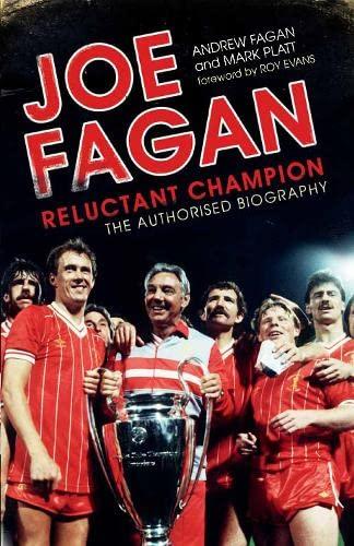 9781845135508: Joe Fagan: The Authorised Biography