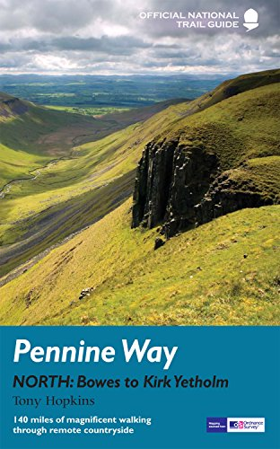 9781845135621: Pennine Way North: Bowes to Kirk Yetholm (Official National Trail Guides)