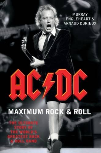 "9781845135768: ""AC/DC"" Maximum Rock and Roll: The Ultimate Story of the World's Greatest Rock and Roll Band"