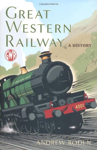 9781845135805: Great Western Railway: A History